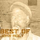 John Holt - Stick By Me