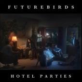 Futurebirds - Deadbeat Hits