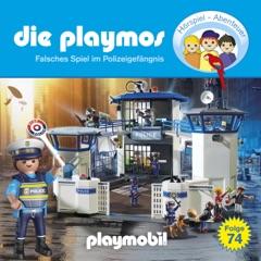 Folge 74: Falsches Spiel im Polizeigefängnis (Das Original Playmobil Hörspiel)