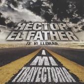 Mi Trayectoria - Hector El Father Cover Art