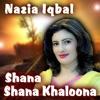 Shana Shana Khaloona