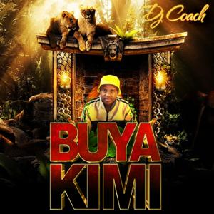 Dj Coach - Buya Kimi