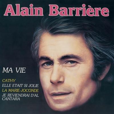 Ma vie - Alain Barrière