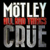 All Bad Things - Single, Mötley Crüe