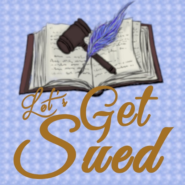 Let's Get Sued!