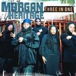 Morgan Heritage - A Man Is Still a Man
