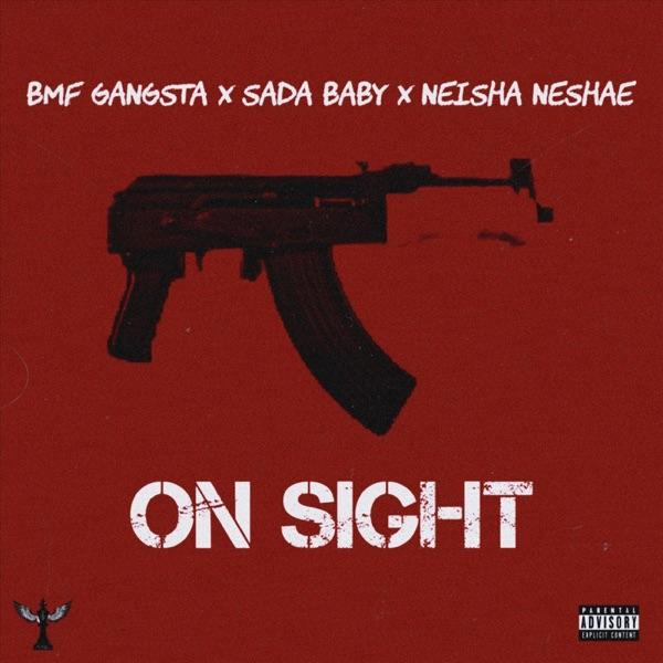 On Sight (feat. Sada Baby & Neisha Neshae) - Single