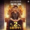 2 Shots Original Motion Picture Soundtrack Single