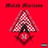 Mulah Marciano - Seen All the Signs