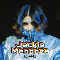 Jackie Mendoza - LuvHz - EP artwork