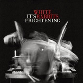 White Rabbits - They Done Wrong / We Done Wrong