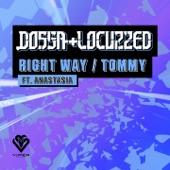Dossa & Locuzzed - Tommy