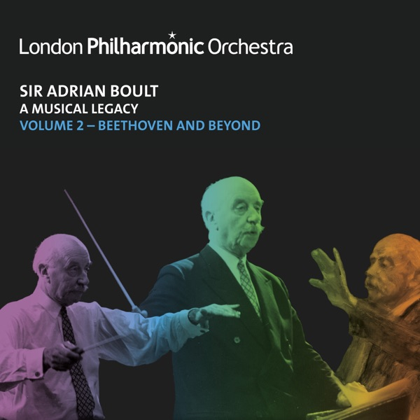 Sir Adrian Boult: A Musical Legacy, Vol. 2