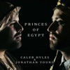 Caleb Hyles & Jonathan Young - Princes of Egypt Album