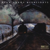 Ryan Adams - Who Is Going To Love Me Now, If Not You