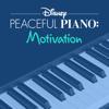Disney Peaceful Piano - Disney Peaceful Piano: Motivation  artwork