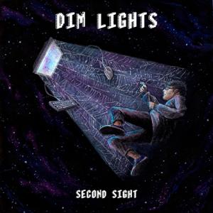 Second Sight - Dim Lights