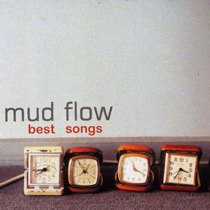 Mud Flow - Best Songs
