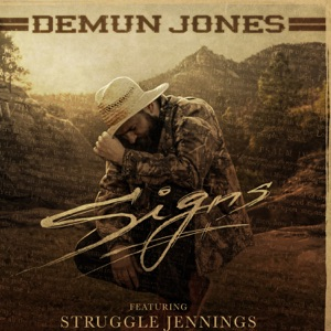 Demun Jones - Signs feat. Struggle Jennings