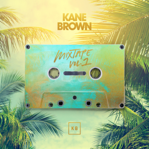 Kane Brown - Mixtape, Vol. 1 - EP