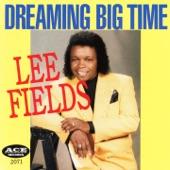 Lee Fields - Work Baby Work