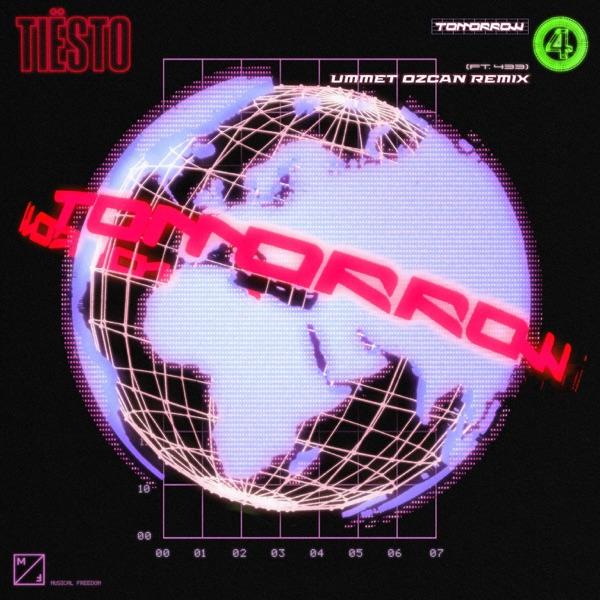 Tomorrow (feat. 433) [Ummet Ozcan Remix] - Single