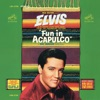 Fun In Acapulco (Original Soundtrack), Elvis Presley