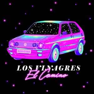 Los Vinagres - El Camino