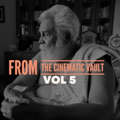 From the Cinematic Vault, Vol. 5
