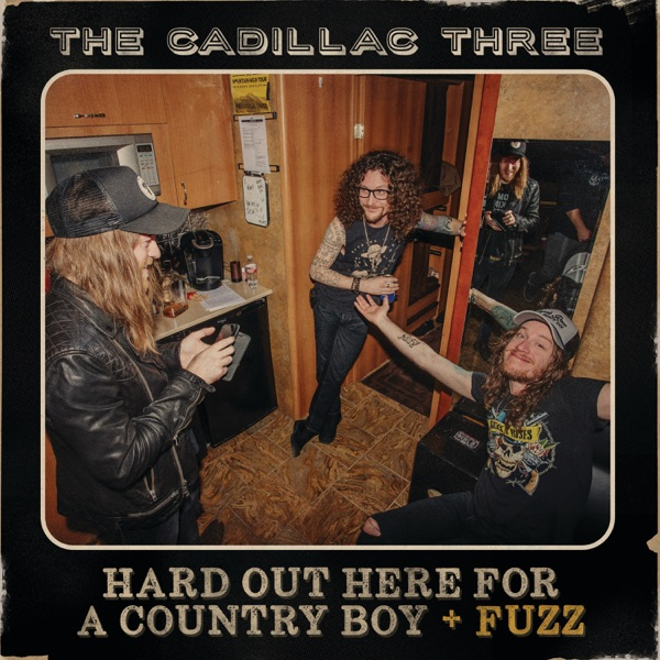 Hard Out Here for a Country Boy (+ FUZZ) - Single
