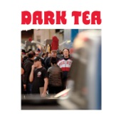 Dark Tea - Deanna