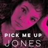 Pick Me Up Jones EP