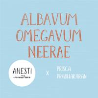 Anesti Ministries & Prisca Prabhakaran - Albavum Omegavum Neerae artwork