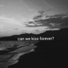 Kina - Can We Kiss Forever? (feat. Adriana Proenza) illustration