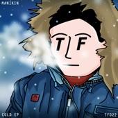 Manikin - Cold (Alternate Mix)
