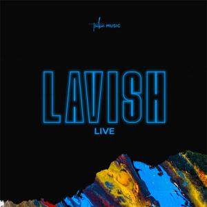 The Tribe Music - Lavish (Live) - EP