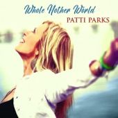 Patti Parks - More Than You'll Ever Know
