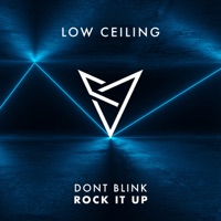 Rock It Up - DONT BLINK