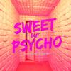 Alissa Ava - Sweet but Psycho (feat. Mckenzie Max) artwork
