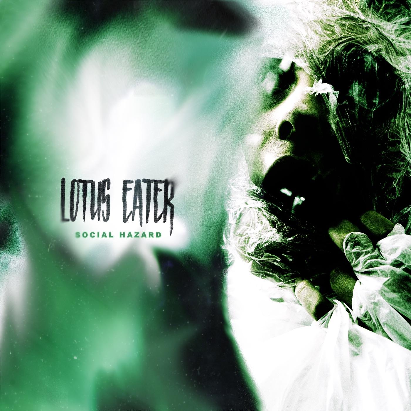 Lotus Eater - Social Hazard [EP] (2019)