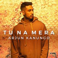 Tu Na Mera-Arjun Kanungo