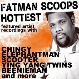 "Fatman Scoop's ""Hottest Featured Artist Recordings"""