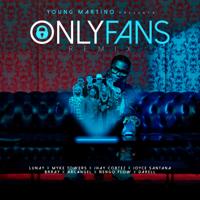 Only Fans (feat. Jhay Cortez, Arcángel, Darell, Ñengo Flow, Brray & Joyce Santana) [Remix] - Young Martino, Lunay & Myke Towers