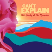 Nik Greeley and the Operators - Can't Explain