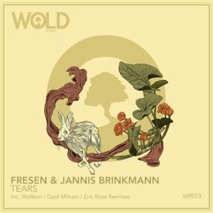 Fresen & Jannis Brinkmann - Tears (Eric Rose Remix)