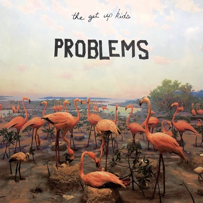 The Problem Is Me - Single - The Get Up Kids