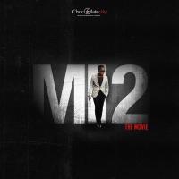 M.I Abaga - MI 2: The Movie