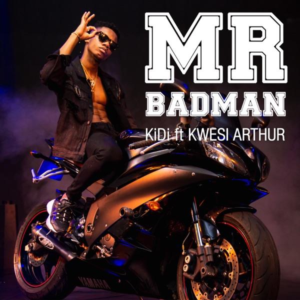 Mr Badman (feat. Kwesi Arthur) - Single