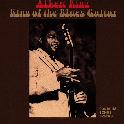 King of the Blues Guitar (Deluxe Version) - Albert King