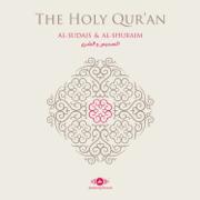 Al-Quran Al-Karim (The Holy Koran) - Shaykh Abdulrahman Al-Sudais & Shaykh Saud Al-Shuraim - Shaykh Abdulrahman Al-Sudais & Shaykh Saud Al-Shuraim